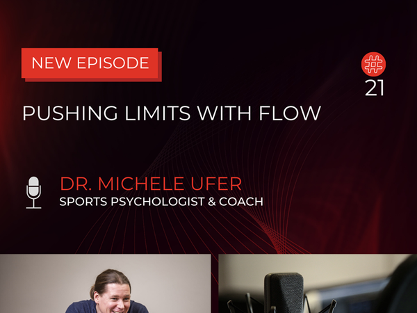 Pushing Limits With Flow | Dr. Michele Ufer, Speaker, Sports Psychologist, Extreme Runner